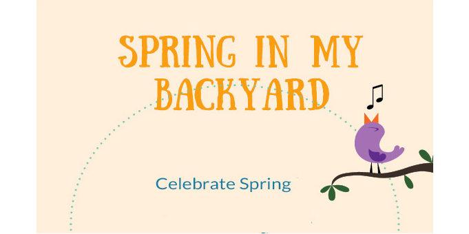 Spring in My Backyard Event